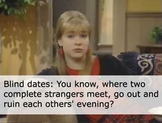 Clarissa explains it all totally got the dating experience right. Funny Dating Quotes, Dating Memes, Funny Memes, Senior Dating Sites, Best Dating Sites, Get To Know Me, Do You Remember, Clarissa Explains It All, If I Die Young
