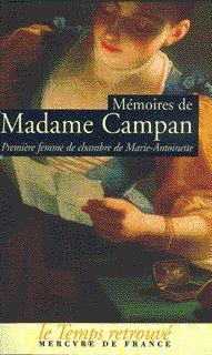 Mémoires de Madame Campan, première femme de chambre de Marie-Antoinette - Le Temps retrouvé, format poche - MERCURE DE FRANCE - Site Gallimard
