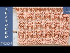 Textured Eyelets: Lace knitting for beginners - So Woolly - YouTube