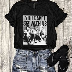 44a8cdaa Hocus Pocus Shirt Sanderson Sisters You Cant Sit With Us Shirt Black Ladies  Tee #hocuspocus