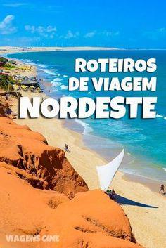 Roteiros de Viagem Nordeste: Confira essas dicas de roteiros de viagem para a região Nordeste do Brasil, porque todo mundo merece conferir as melhores praias do Brasil