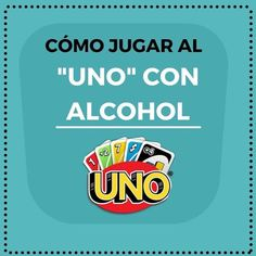 Reglas para jugar al UNO con alcohol #Juegos  #Beber #Shots Drunk Games, Drinking Games For Parties, Teen Life Hacks, Fun Party Games, Happy Party, I Can Do It, Getting Drunk, Party Drinks, Best Part Of Me
