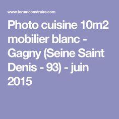 Photo cuisine 10m2 mobilier blanc - Gagny (Seine Saint Denis - 93) - juin 2015