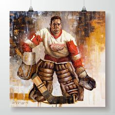 Terry Sawchuk Detroit Red Wings - Painting by Jerry R. Framed Canvas Prints, Canvas Frame, Hockey Goalie, Ice Hockey, Boston Bruins Hockey, Chicago Blackhawks, Hockey Posters, Sports Figures, Detroit Red Wings