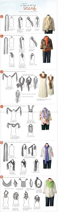 6 ways to tie a scarf #Winter #2013 I wear scarves like everyday to work it's way too cold!