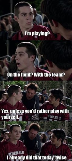 Teen Wolf Stiles and Scott Teen Wolf Stiles, Teen Wolf Cast, Teen Wolf Boys, Teen Wolf Dylan, Teen Wolf Quotes, Teen Wolf Funny, Teen Wolf Memes, Funny Quotes, Funny Memes
