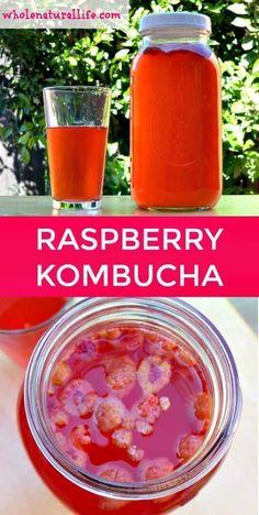 How to Make Raspberry Kombucha - Whole Natural Life Kombucha Flavors, Kombucha Recipe, Probiotic Drinks, Kombucha Tea, Kombucha Brewing, Probiotic Supplements, Milk Shakes, Real Food Recipes, Healthy Recipes