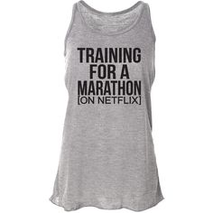 Netflix Tank Top Training for a Marathon Running Tank Top Funny... ($24) ❤ liked on Polyvore featuring activewear, activewear tops, silver, tanks, tops, women's clothing, bleach shirt, racer back shirt, workout shirts und racerback shirts