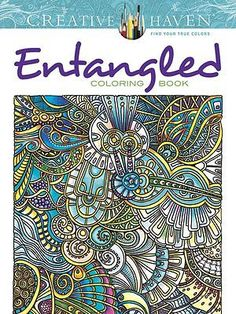 Details About Creative Haven Entangled Coloring Book Books