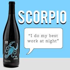 """Scorpio """"I do my best work at night"""" Wine"""