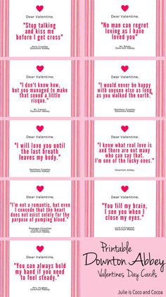 Free Printable Valentines Day Cards for any occasion! Downton Abbey fans, Galentine's Day celebrations, or something for your perfect match.
