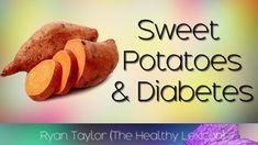 Sweet Potatoes: for Diabetics (Benefits)