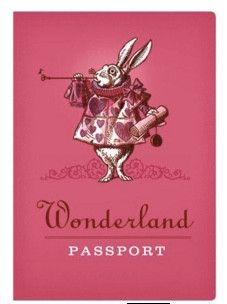 When you're at the Wonderland border, getting held up in customs can make you late for very important dates. If you're fortunate enough to possess one of our Wonderland Passports, however, you'll sail
