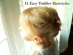 Easy Toddler Hairstyles.