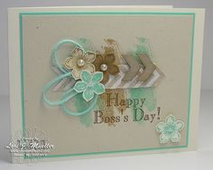 Lori Mueller: LOVED the layout from card created for Stamp Out Breast Cancer that I converted to Boss' Day. (SU: Petite Petals stamp, Petite Petals punch, Work of Art stamp/ background, Essentials Wooden Elements, Chevron punch). (Pin#1: Layering. Pin+: Flowers-SU: 3D/...).