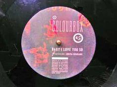 Colourbox - Baby I lové You so (1983)