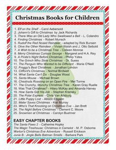 Christmas and Snow themed books: 1. Olive the Other Reindeer by Vivian Walsh 2. The Grinch Who Stole Christmas by Dr. Seuss 3. The Polar Express by Chris Van Allsburg 4.The Night Before Christmas by Clement C. Moore 5. What Santa Can't Do by Douglas Wood