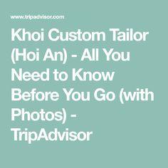 Khoi Custom Tailor (Hoi An) - All You Need to Know Before You Go (with Photos) - TripAdvisor