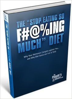 """The """"Stop Eating so F#@%ing Much"""" Diet By Shane Ellison the People's Chemist: Shane Ellison: 0719922240165: Amazon.com: Books"""