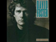 David Foster - This Must Be Love