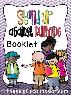 Stand Up Against Bullying Booklet: 2nd-5th grades #bullying $