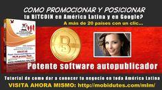 Cómo promocionar tu BITCOIN en toda América Latina y en Google