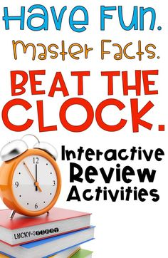 Beat the Clock! Have Fun. Master Facts. Beat the Clock with this engaging Interactive Review of important math concepts! via @mbuckets