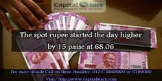 Despite witnessing consolidation in the past trading sessions, the spot rupee started the day higher by 15 paise at 68.06, on the back of fresh selling in US currency.