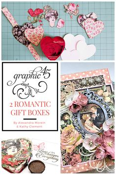 2 DIY Gift Box Ideas with Graphic 45 featuring Mon Amour and A Ladies' Diary. By Alexandra Morein and Kathy Clement. Diy Gift Box, Try Something New, Graphic 45, Upcycle, Collage, Valentines, Romantic, Crafty, Paper