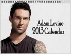 New ADAM LEVINE Calendar 2013 - Maroon 5 Overexposed. I NEED THIS to keep me motivated at work!