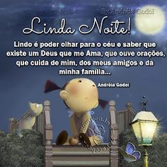 Rompendo em Fé: Linda Noite! Good Afternoon, Good Morning, Peace Love And Understanding, Special Words, Good Night, Peace And Love, Pray, Inspirational Quotes, Messages
