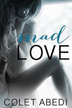 mad love 2 colet abedi free pdf