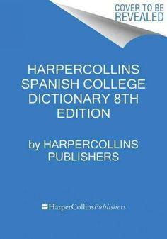 Harper Collins Spanish College Dictionary