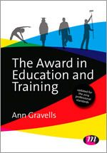 Learning Matters: The Award in Education and Training: Revised edition: Ann Gravells: 9781473912212