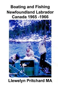 Boating and Fishing Newfoundland Labrador Canada 1965 - 6... https://www.amazon.com/dp/B00B1WP5EW/ref=cm_sw_r_pi_dp_x_hB6IybH68414X