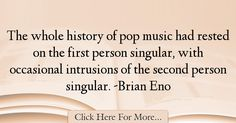Brian Eno Quotes About History - 34320