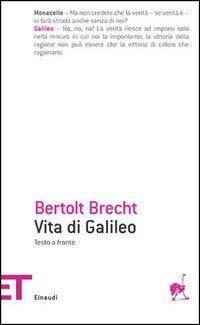Vita di Galileo – Bertolt Brecht