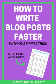 Great blogging tips to write blog posts faster by overcoming writer's block and outlining your posts. Get the free worksheet too!