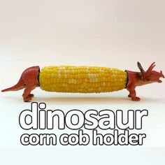 dinosaur corn cob holder