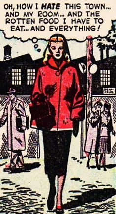 """Comic Girls Say.. """" Oh, how I hate this town and my room ..and the rotten room I have to eat..and everything ! """" #comic #popart #vintage"""