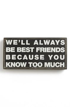Hahaha Primitives by Kathy 'Best Friends' Box Sign available at #Nordstrom