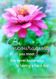 Day 2 of #31Days :: Be Encouraging Quote & FREE Printable :: AnExtraordinaryDay.net