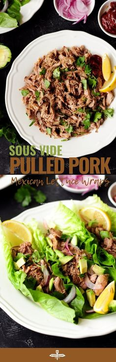 Loaded with Mexican flavor, this sous vide pulled pork folded in fresh lettuce leaves is the perfect way to keep weekday low-carb meals exciting. Lettuce Wrap Recipes, Lettuce Wraps, Lettuce Leaves, Barbecue Recipes, Pork Recipes, Whole Food Recipes, Mexican Recipes, Slow Cooked Pulled Pork, Making Pulled Pork