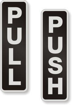 Aluminum Pull Push Door Sign, SKU - DP-0065