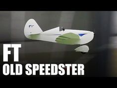 Flite Test - FT Old Speedster - REVIEW