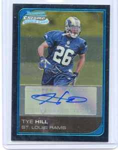 2006 BOWMAN CHROME AUTO #266 TYE HILL RC MINT FROM PACK