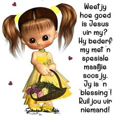 Ruil jou vir niemand! Afrikaanse Quotes, Goeie More, Good Night Wishes, Sweet Words, Positive Thoughts, Disney Characters, Fictional Characters, Blessed, Friendship