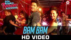 Bam Bam Video Song - Kis Kisko Pyaar Karoon ft. Kapil Sharma