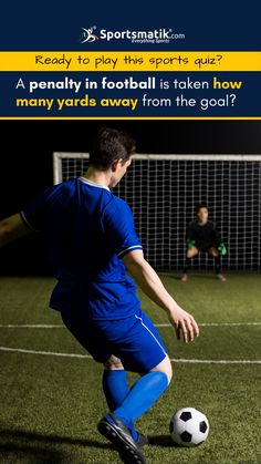 A penalty in football is taken how many yards away from the goal? 10 Yards 12 Yards #quiz #sportsquiz #fungame #funs #game #football #soccer #bbc Sports Quiz, Ready To Play, Football Soccer, Fun Games, Yards, Bbc, Goals, Cool Games, House Gardens