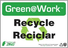 """Green@Work Please Recycle Reciclar With Recycle Symbol, 1010, 7""""x10"""", Black Green and White, Recycled Plastic With Predrilled Holes and Self Adhesive Pads For Easy Mounting, Green@Work English and Spanish Sign - Each"""